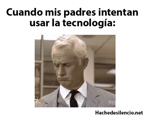 mis padres utilizando tecnologia