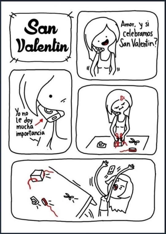yo no le doy mucha importancia a san valentin
