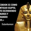 Facebook es como el antiguo egipcio