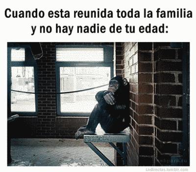 Cuando se reune tu familia y no hay nadie de tu edad