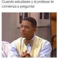 Cuando estudiaste y tu profesor te interroga