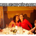 El karma actua de maneras curiosas