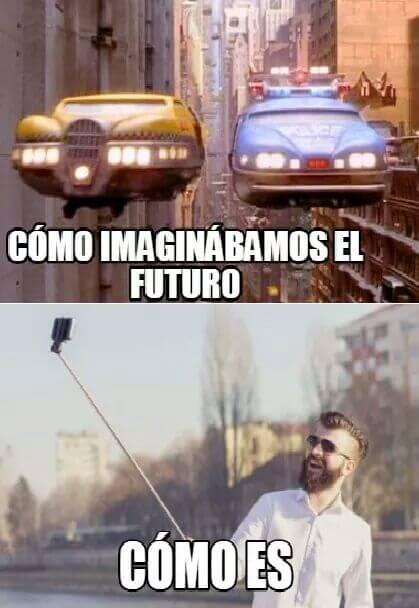 El futuro es muy diferente a lo esperado