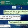 Nunca prestes dinero a tu madre
