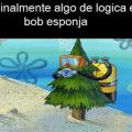 La logica de Bob Esponja