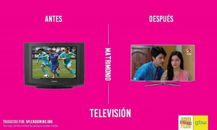 Como cambia tu televisor cuando contras matrimonio