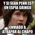 La verdad de Sean Penn y el Chapo