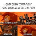 Cuando a alguien no le gusta la pizza
