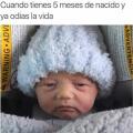 5 meses de nacido y ya odia la vida