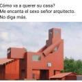 Esto explica el diseño de la casa