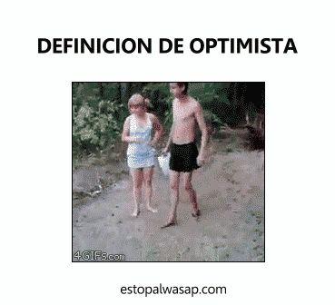 La definicion de alguien optimista