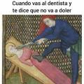Segun el dentista no iba a doler