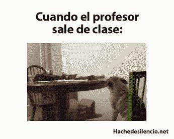 Cuando el profesor sale de la sala