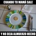 Cuando tu madre sale y no te deja comida