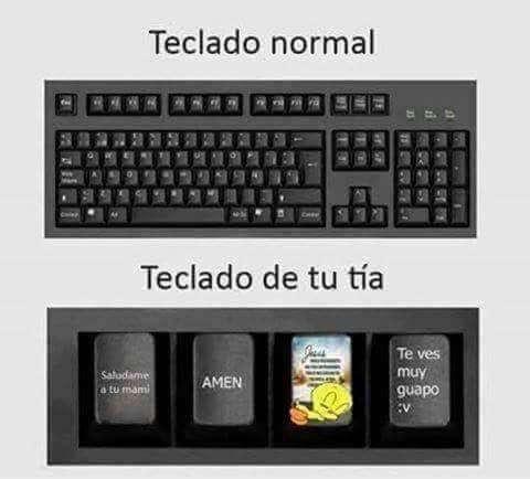 Un teclado normal vs el de tu tia