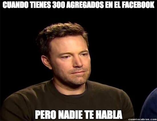300 amigo en facebook nadie me habla