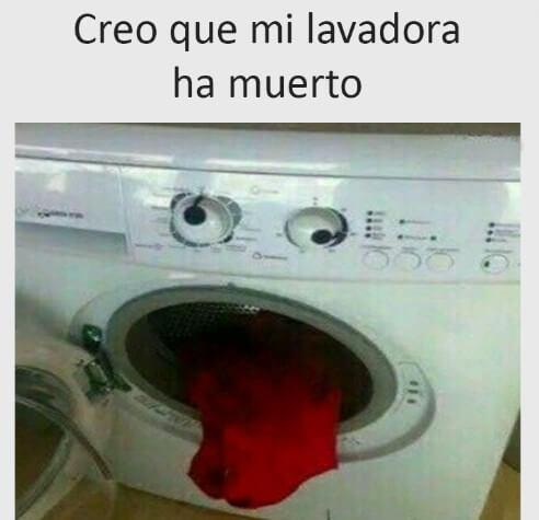 Nuestra lavadora a muerto