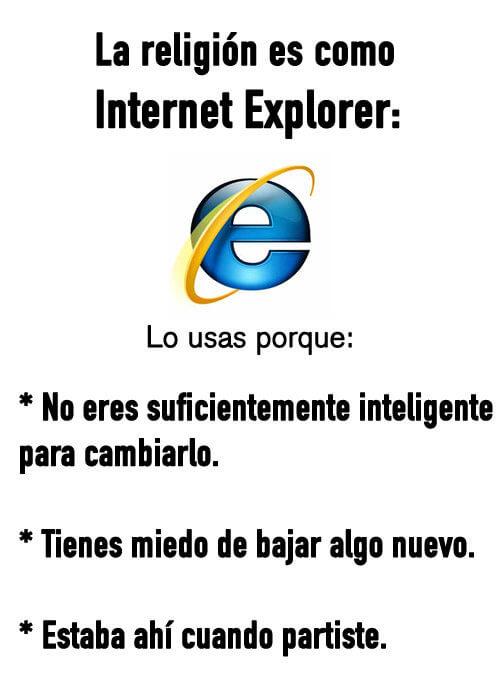 La religion es como Internet Explorer