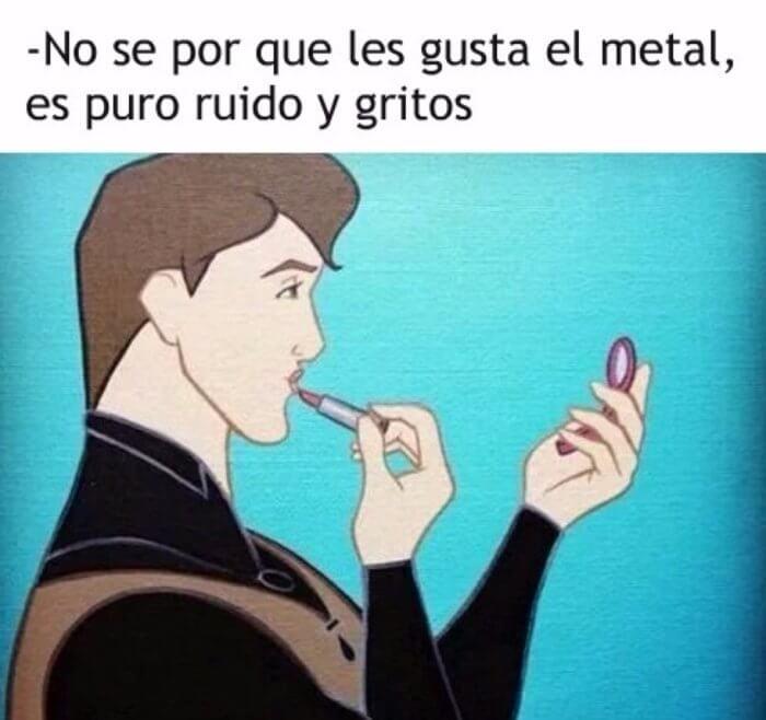 No sabemos porque te gusta el metal