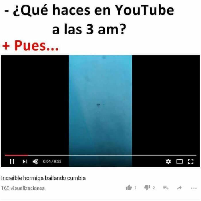 Que haces en la madrugada en Youtube