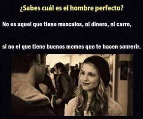 Sabes cual es el hombre perfecto