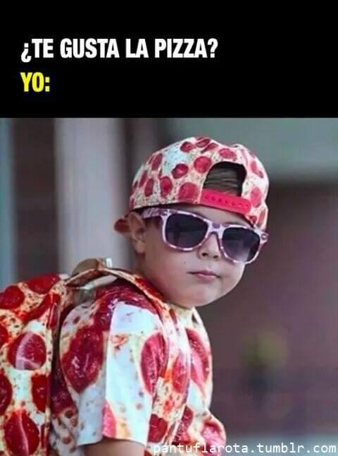 Te gusta pizza