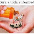 La cura a toda enfermedad