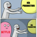 Dia productivo vs netflix