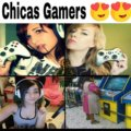 Amor eterno a las chicas gamer
