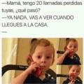 Cuando tienes 20 llamadas perdidas de tu madre