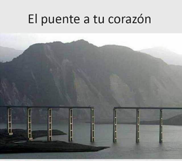 El puente a tu corazon