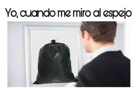 Cada vez que me miro al espejo