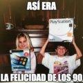 Asi era la felicidad de los 90