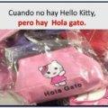 Cuando no hay Hello Kitty
