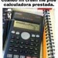 Cuando quien te gusta te pide la calculadora
