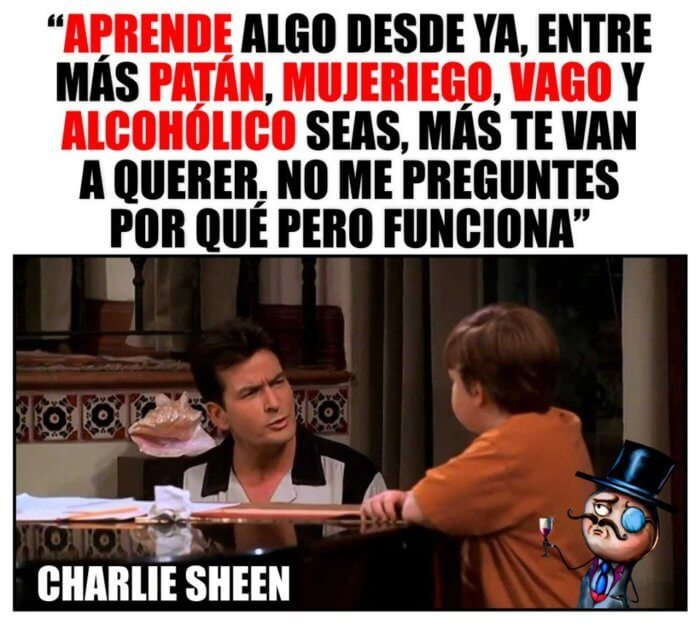 Grandes enseñanzas de Charlie Sheen