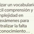 Utilizar un vocabulario de dificil comprension