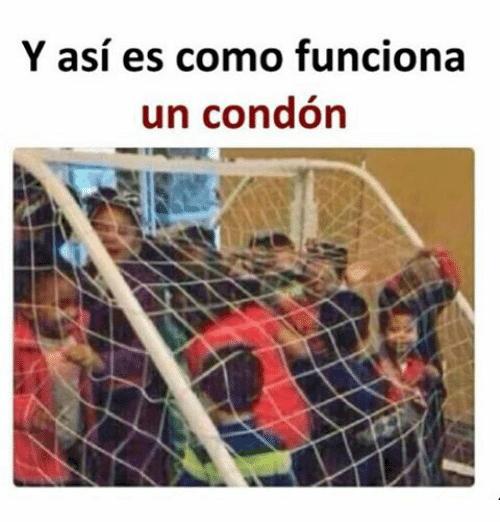 Y asi es como funciona un condon