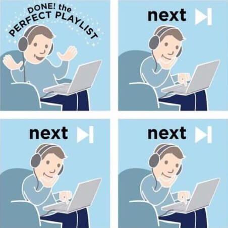 Cuando creas la playlist perfecta