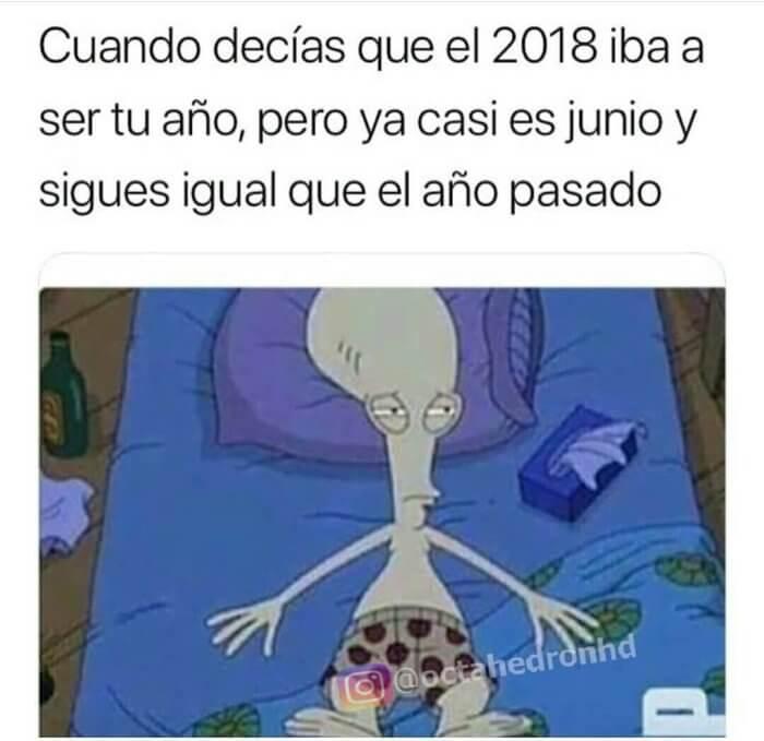 Cuando decias que el 2018 seria tu año