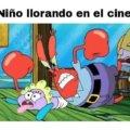 Cuando hay nilos llorando en el cine