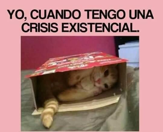 Cuando tengo crisis existencial