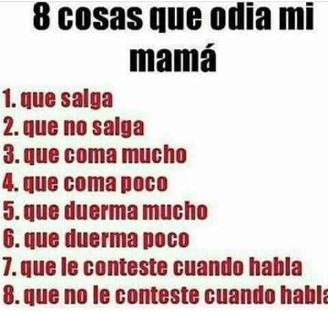 8 cosas que odia mi madre
