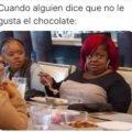 Cuando alguien dice que no le gusta el chocolate