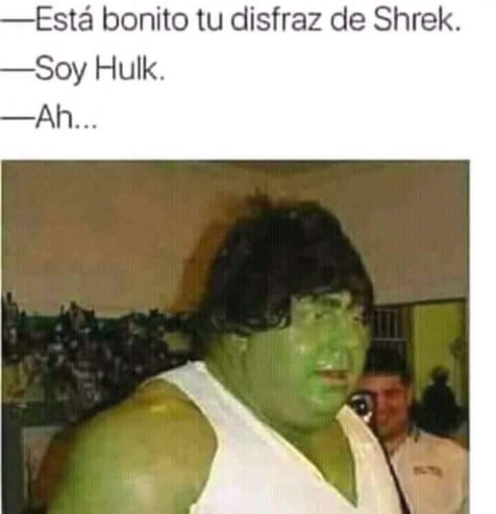 Bonito tu disfras de Shrek