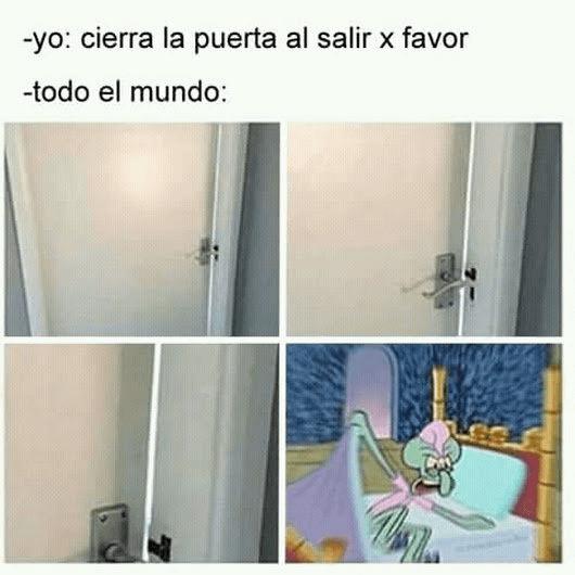 Cierre la puerta al salir por favor