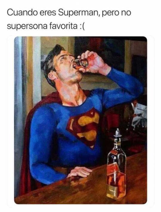 Cuandoe res superman