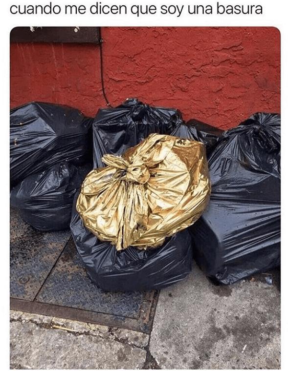 Cuando dicen que eres una basura