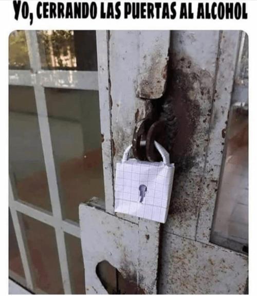 Yo cerrando las puertas al alcohol