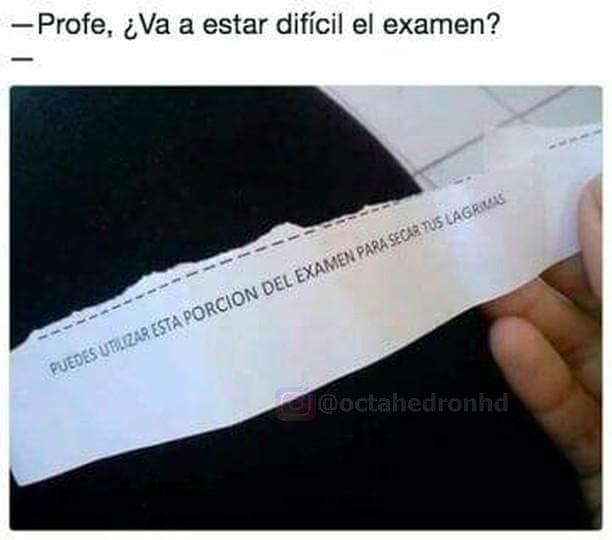 Va a estar dificil el examen